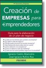 Creación de empresas para emprendedores: Guía para la elaboración de un plan de negocio