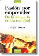 Pasión por emprender: de la idea a la cruda realidad