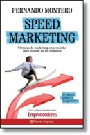 Speed Marketing: técnicas de marketing emprendedor para triunfar en los negocios